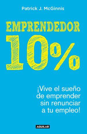 Emprendedor 10 % - Patrick Mcginnis